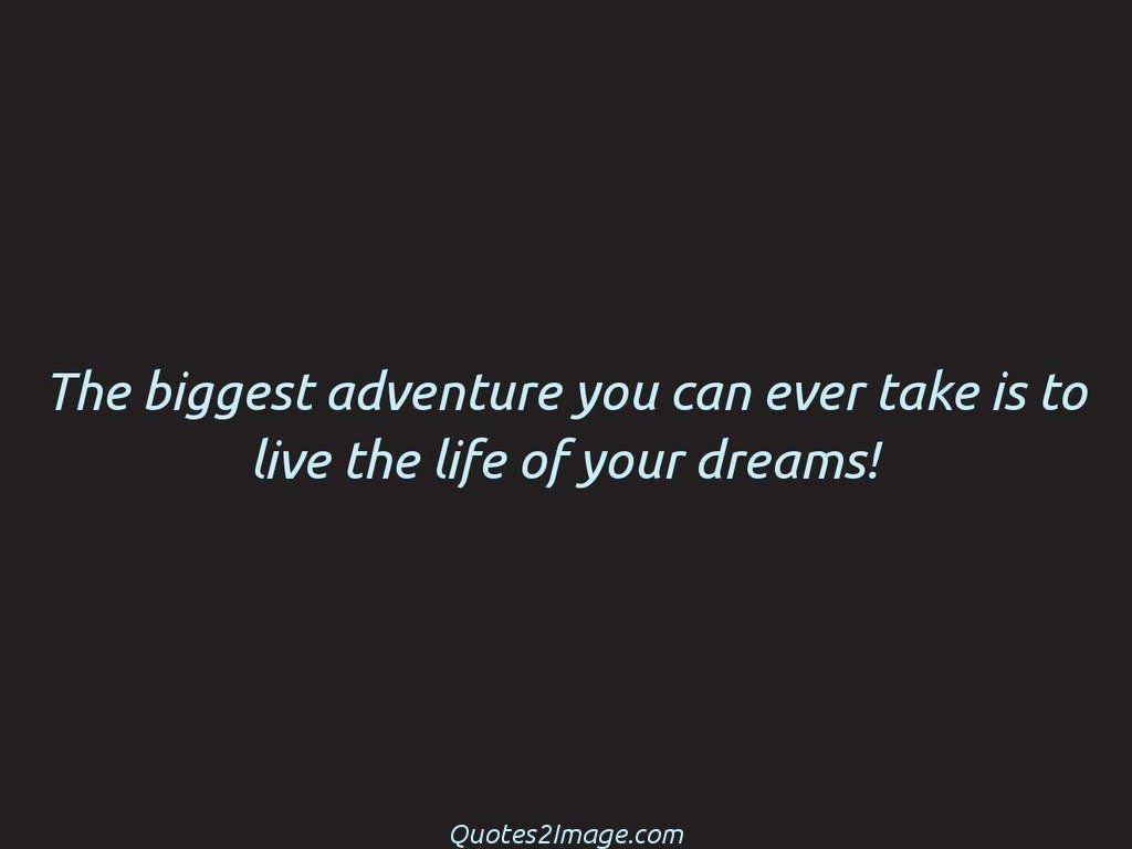 life-quote-biggest-adventure-ever