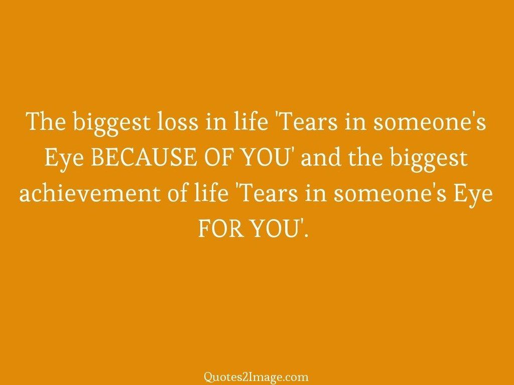 Loss Of Life Quotes Amusing The Biggest Loss In Life  Life  Quotes 2 Image