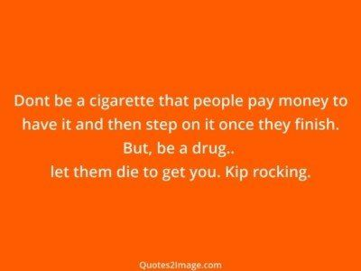 life-quote-cigarette-people-pay