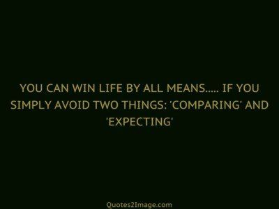 lifequotecomparingexpecting
