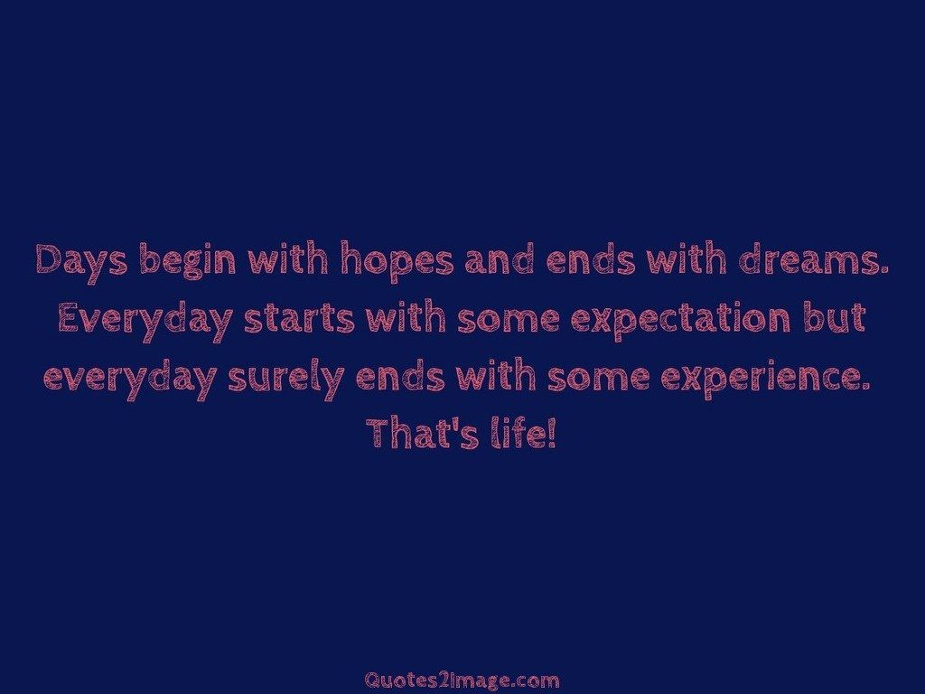 Days begin with hopes