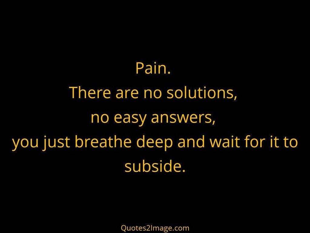 Deep Life Quotes Deep And Wait For It To Subside  Life  Quotes 2 Image