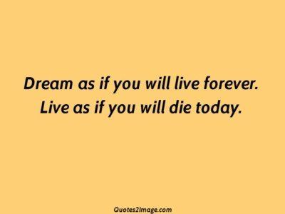 lifequotedreamliveforever