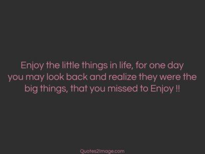 life-quote-enjoy-things-life