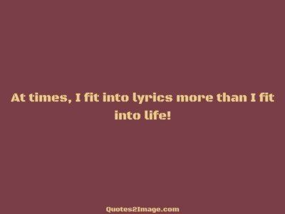 life-quote-fit-lyrics-life