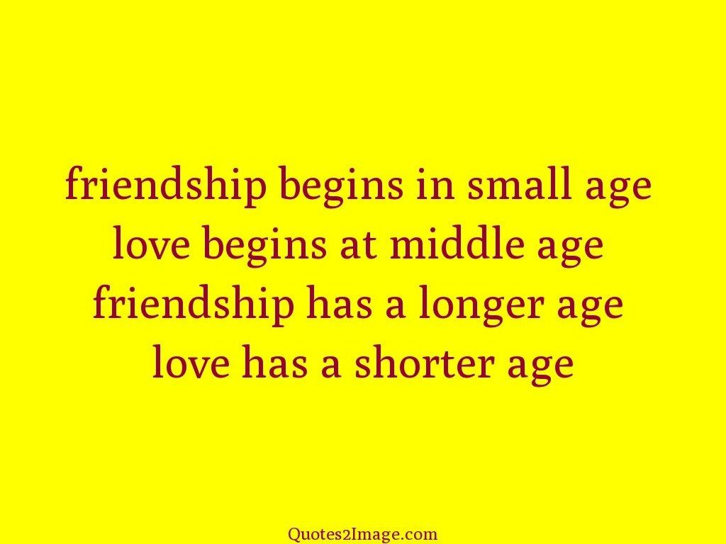 Quotes On Friendship Friendship Begins In Small  Life  Quotes 2 Image
