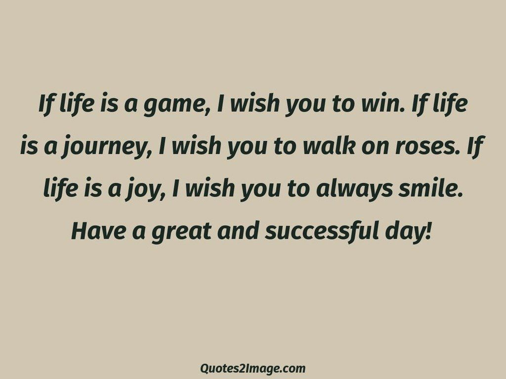 Quote For The Day Life Great And Successful Day  Life  Quotes 2 Image