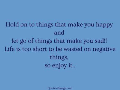 lifequoteholdthingsmake