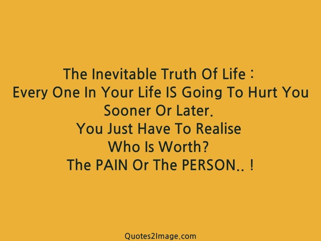 The Truth Of Life Quotes The Inevitable Truth Of Life  Life  Quotes 2 Image