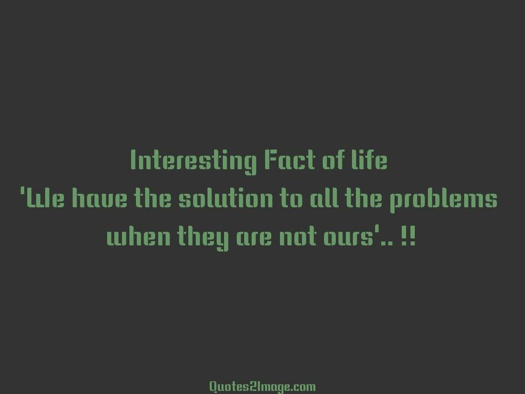 Interesting Quotes About Life Interesting Fact Of Life  Life  Quotes 2 Image