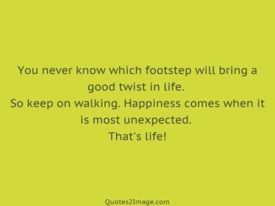 life-quote-know-footstep-bring