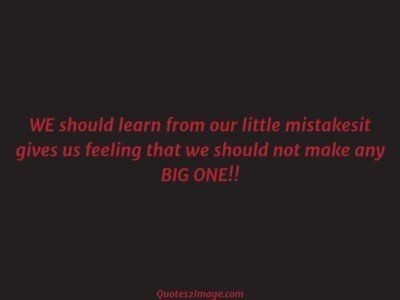 life-quote-learn-mistakesit-gives