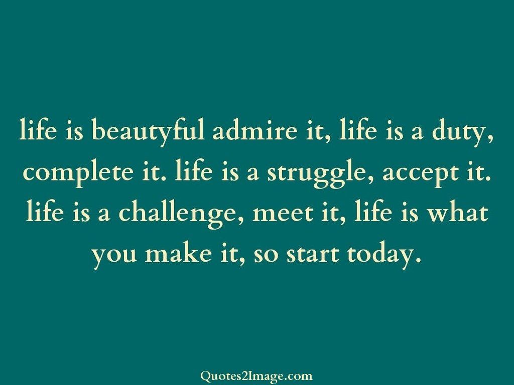 Life is beautyful admire