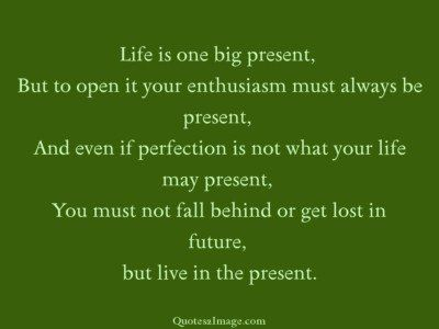 life-quote-life-big-present
