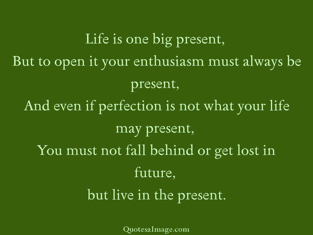 Life is one big present