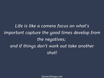 life-quote-life-camera-focus