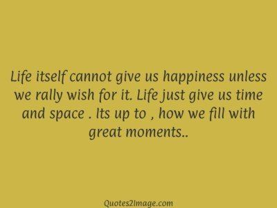 life-quote-life-cannot-give