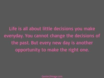 life-quote-life-decisions-make