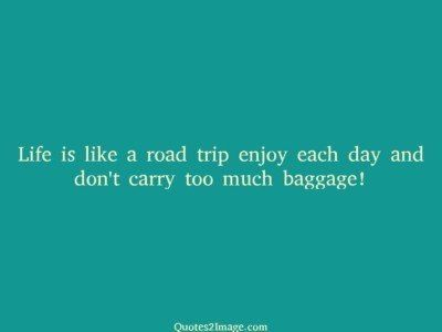 life-quote-life-road-trip
