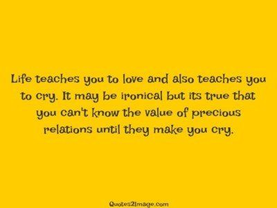 life-quote-life-teaches-love