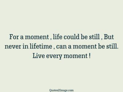life-quote-live-every