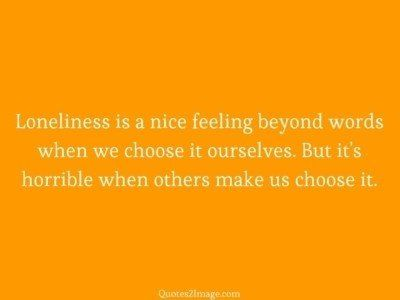 life-quote-loneliness-nice-feeling