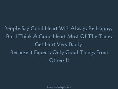 life-quote-people-say-good