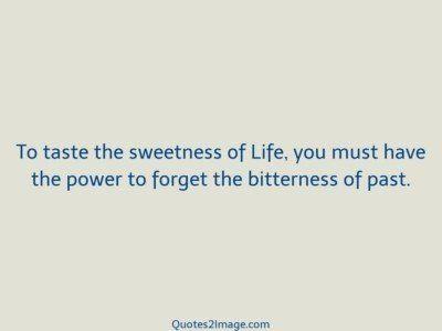 lifequotetastesweetnesslife