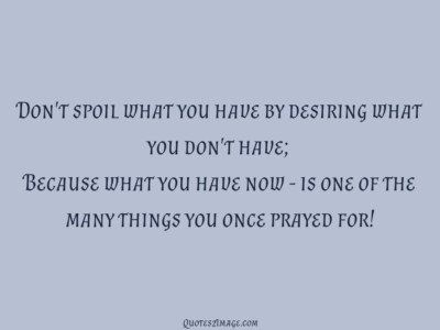 life-quote-things-once-prayed