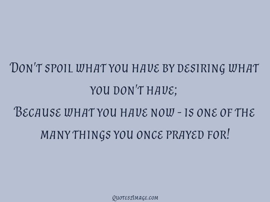 Things you once prayed for