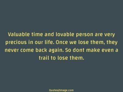 life-quote-valuable-time-lovable