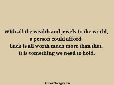 life-quote-wealth-jewels-world