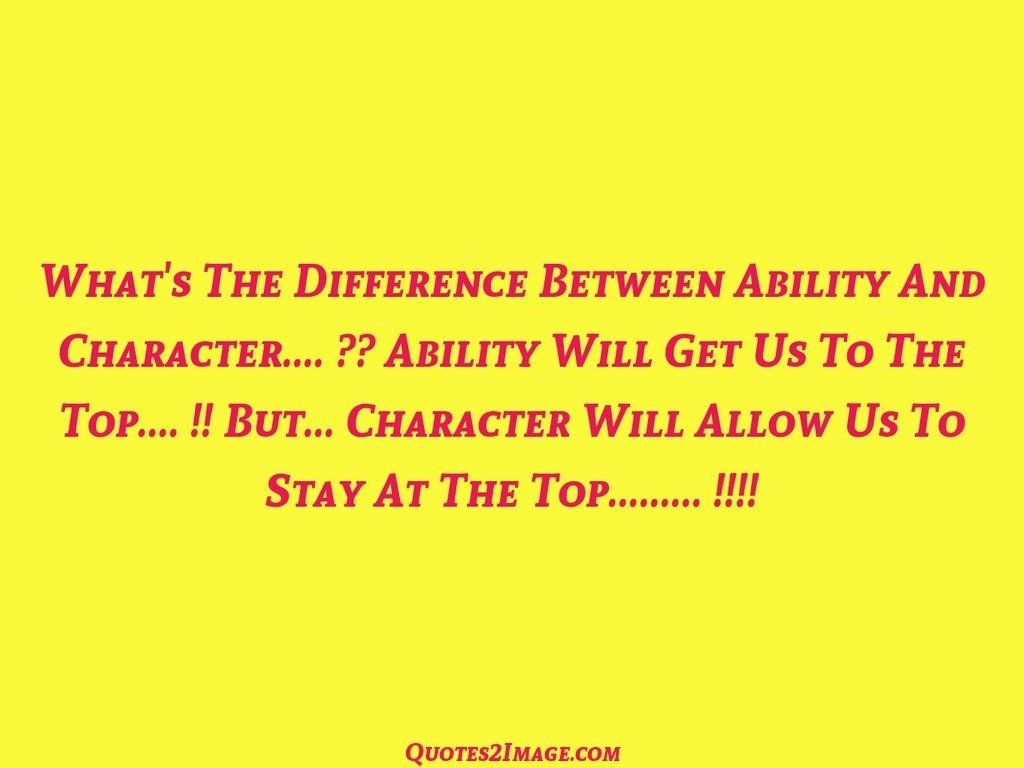 Whats A Good Quote About Life: Whats The Difference Between Ability