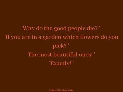 life-quote-why-good-people