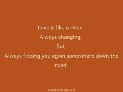 lovequoteagainsomewhereroad