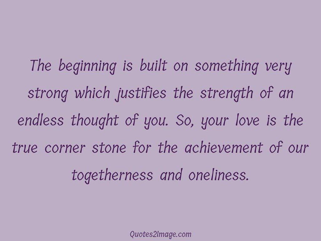 love-quote-beginning-built-very