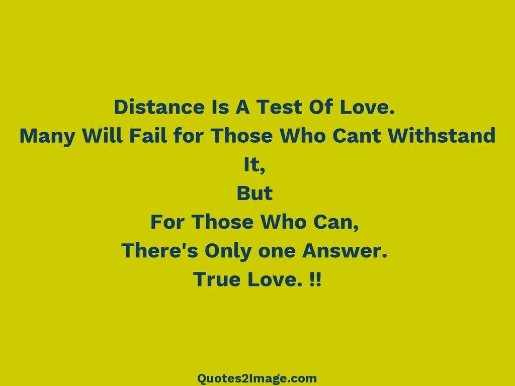Distance Is A Test Of Love