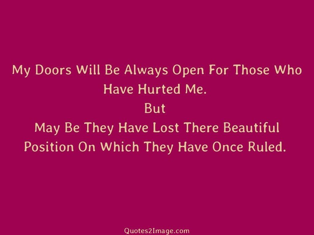 Quotes About Doors Unique My Doors Will Be Always Open  Love  Quotes 2 Image