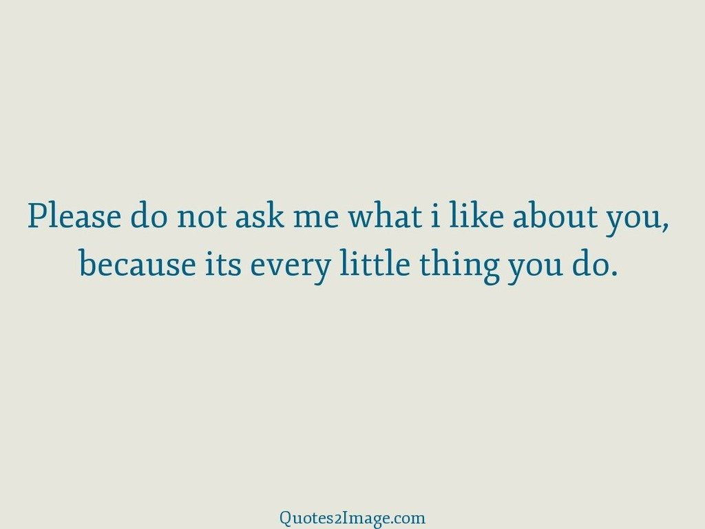What I Like About You Quotes