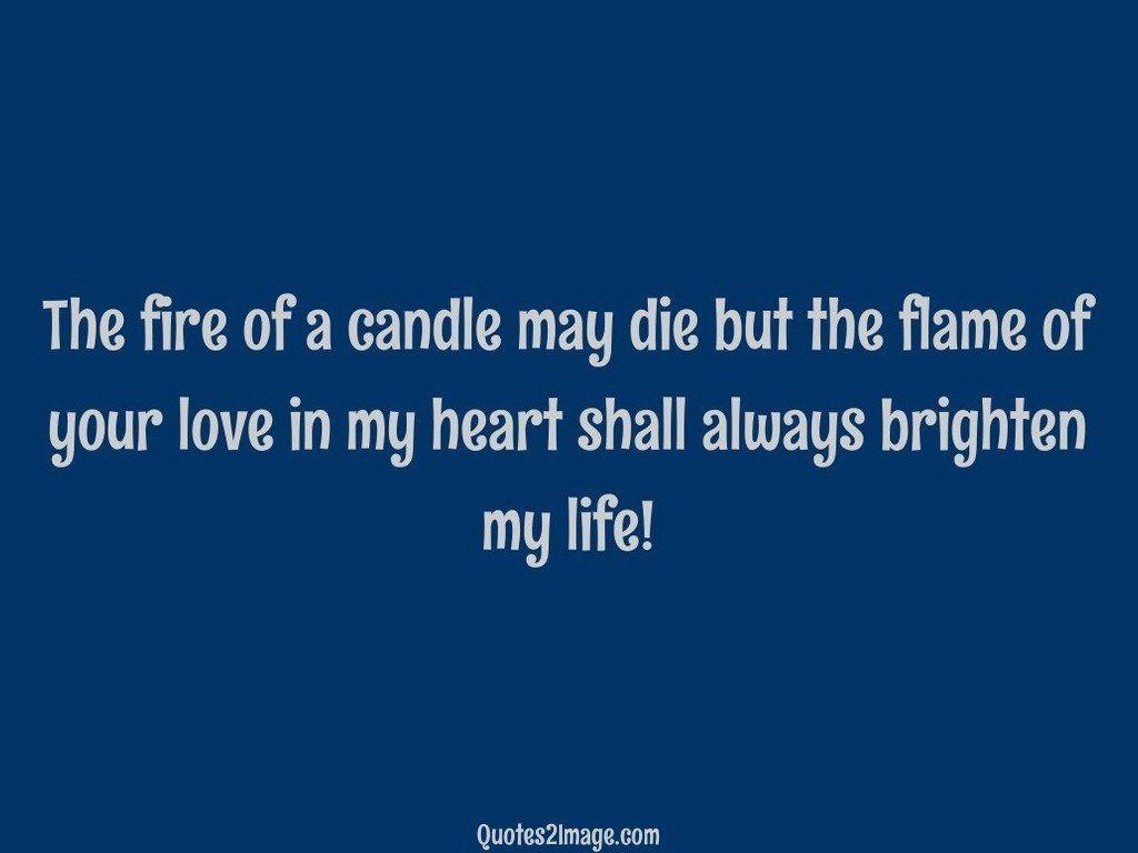 lovequotefirecandledie