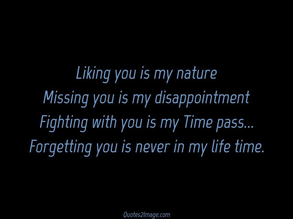 Forgetting you is never in my life time