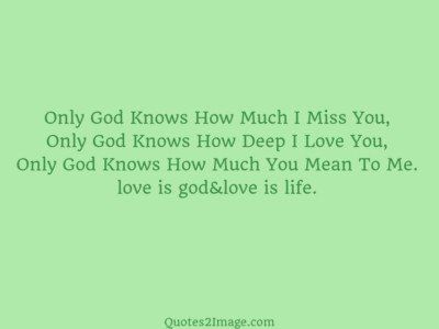love-quote-god-knows-miss
