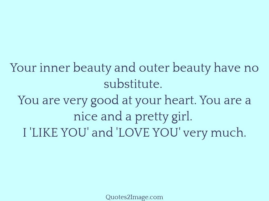 Your inner beauty and outer - Love - Quotes 2 Image