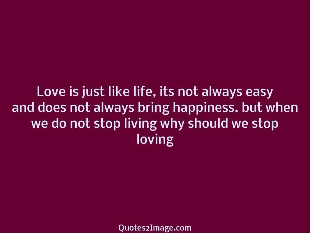 Living why should we stop loving