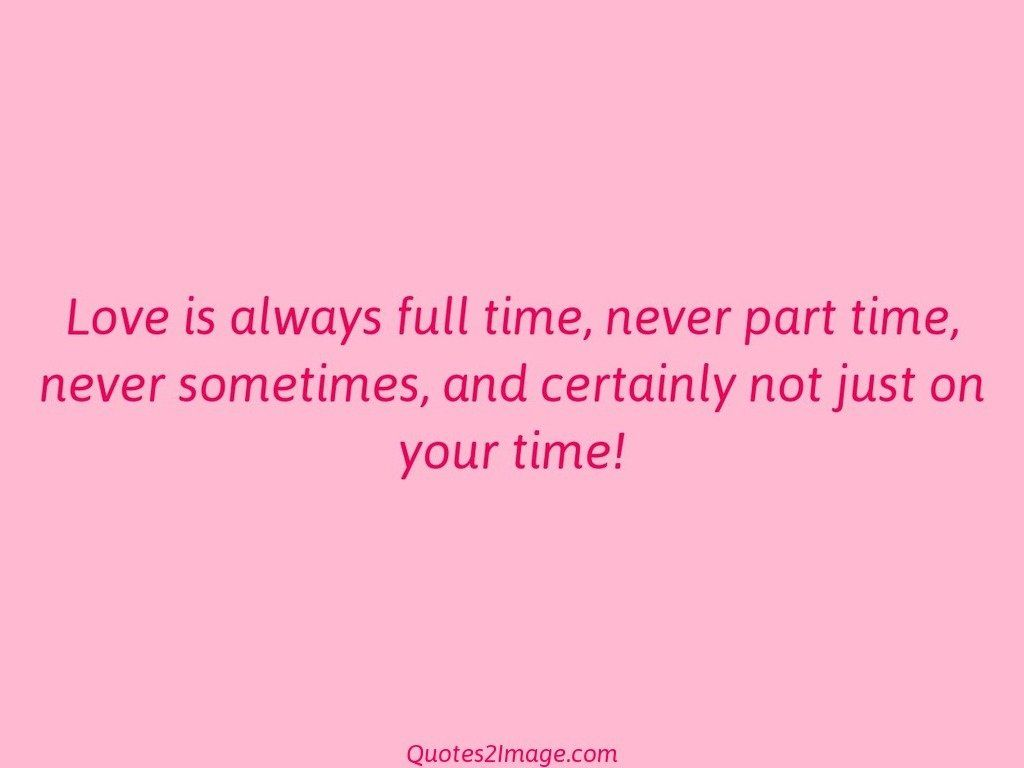 Love is always full