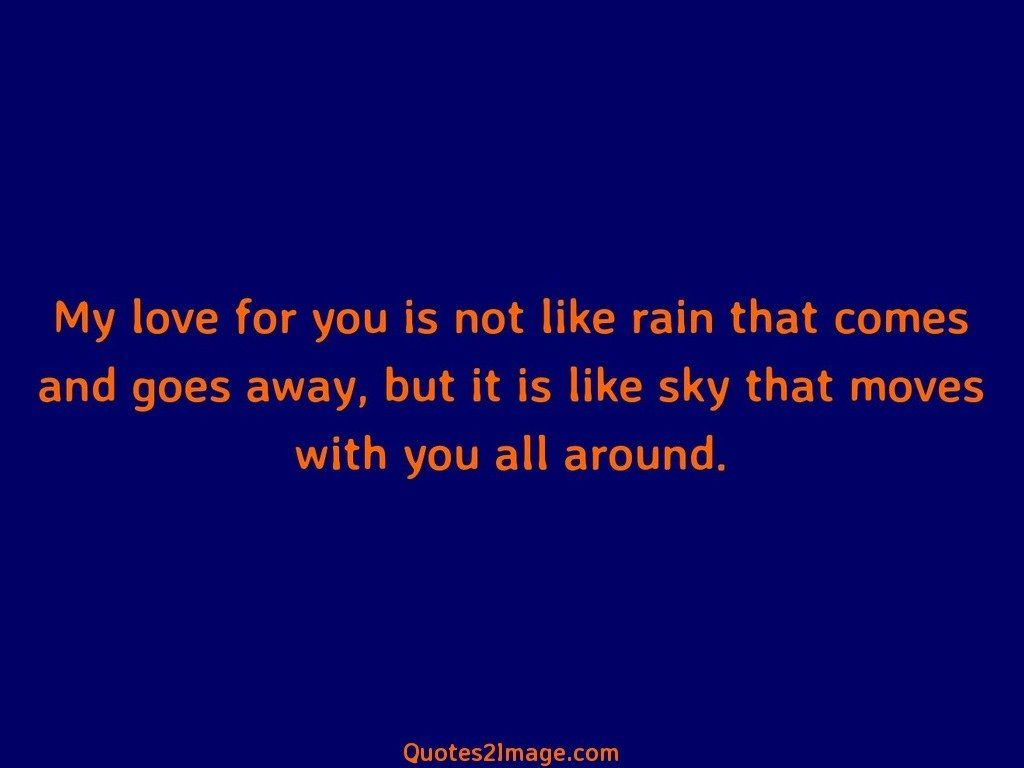 My Love For You Is Not Like Rain
