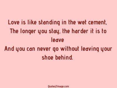 lovequotelovestandingwet