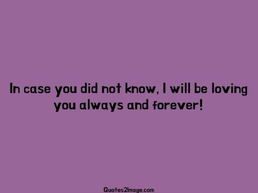 Loving you always and forever