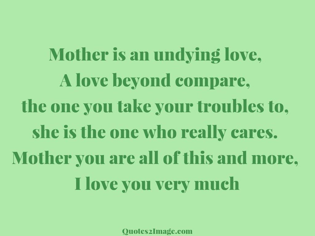 Love Quotes For Mother Mother Is An Undying Love  Love  Quotes 2 Image