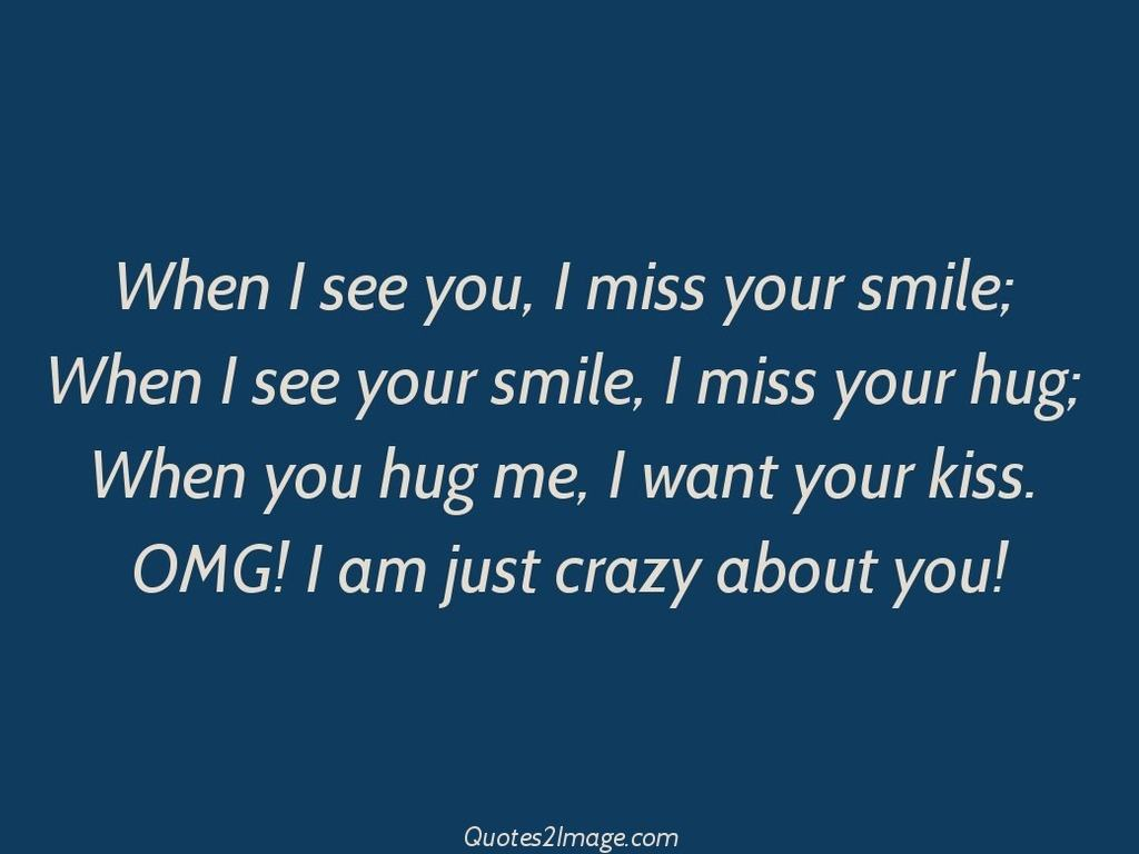 OMG I am just crazy about you